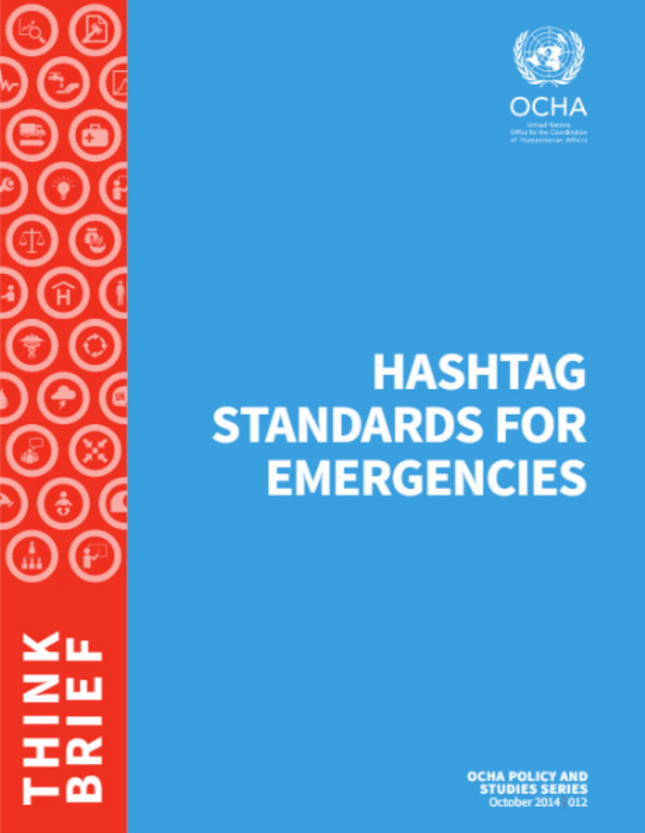 UNOCHA Hashtag Standards for Emergencies